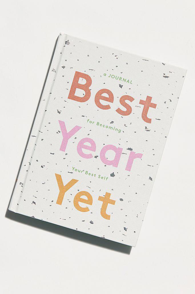 """<h3><em>Best Year Yet </em>Journal</h3><br><br><strong>Chronicle Books</strong> Best Year Yet Journal, $, available at <a href=""""https://go.skimresources.com/?id=30283X879131&url=https%3A%2F%2Fwww.freepeople.com%2Fshop%2Fbest-year-yet-journal%2F"""" rel=""""nofollow noopener"""" target=""""_blank"""" data-ylk=""""slk:Free People"""" class=""""link rapid-noclick-resp"""">Free People</a>"""