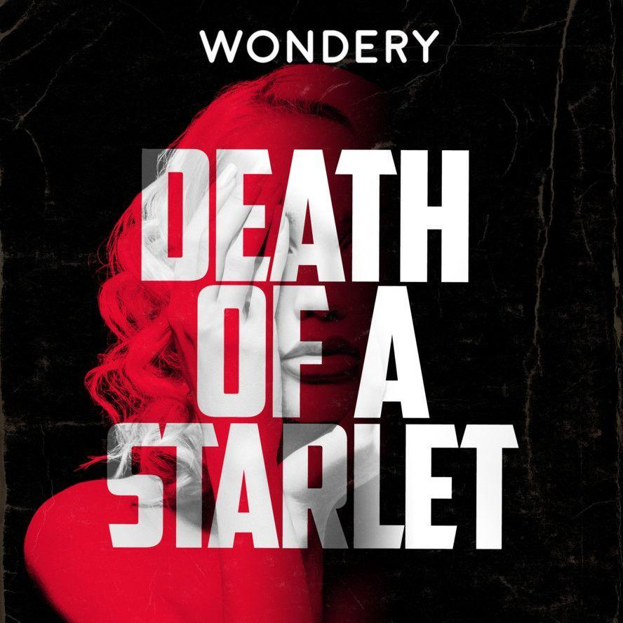 <p>If you loved <em>Dirty John</em> or <em>Dr. Death</em>, you'll fall right into <em>Death of a Starlet</em>, the latest true crime pod from Wondery. It chronicles the rise and fall of Playboy Playmate Dorothy Stratten and her tumultuous relationships with three men: her husband, a longtime scammer who was determined to make her a star; Peter Bogdonovich, a rising film director who viewed her as his muse; and Hugh Hefner, founder and editor-in-chief of <em>Playboy</em>. When Dorothy is found dead at age 20, who's responsible?</p>