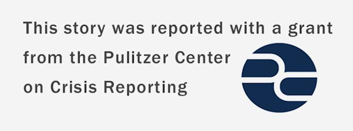This story was reported with a grant from the Pulitzer Center on Crisis Reporting