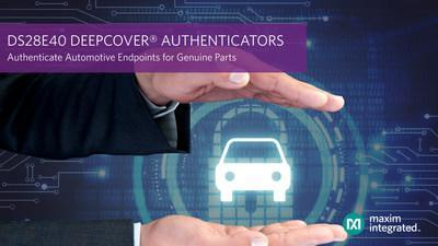Maxim Integrated's DS28E40 DeepCover® automotive secure authenticator for genuine parts enhances vehicle safety and security.