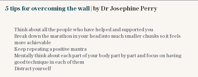 5 tips for overcoming the wall | by Dr Josephine Perry