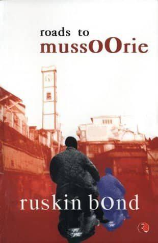 Cover of Roads to Mussoorie