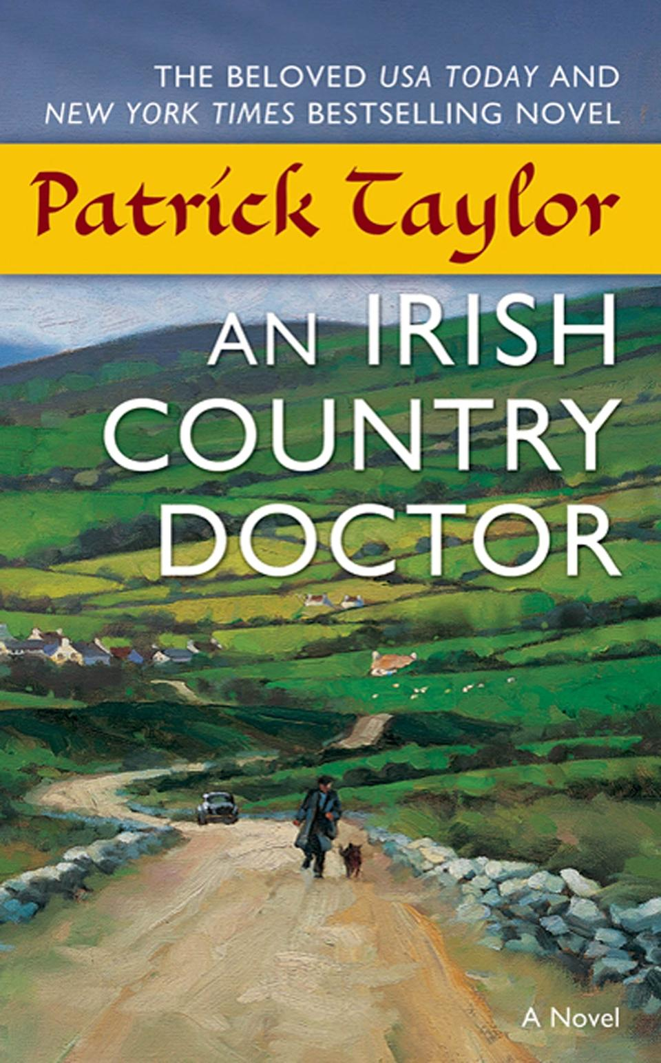 """""""An Irish Country Doctor"""" by Patrick Taylor"""