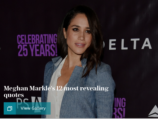 Meghan Markles 12 most revealing quotes