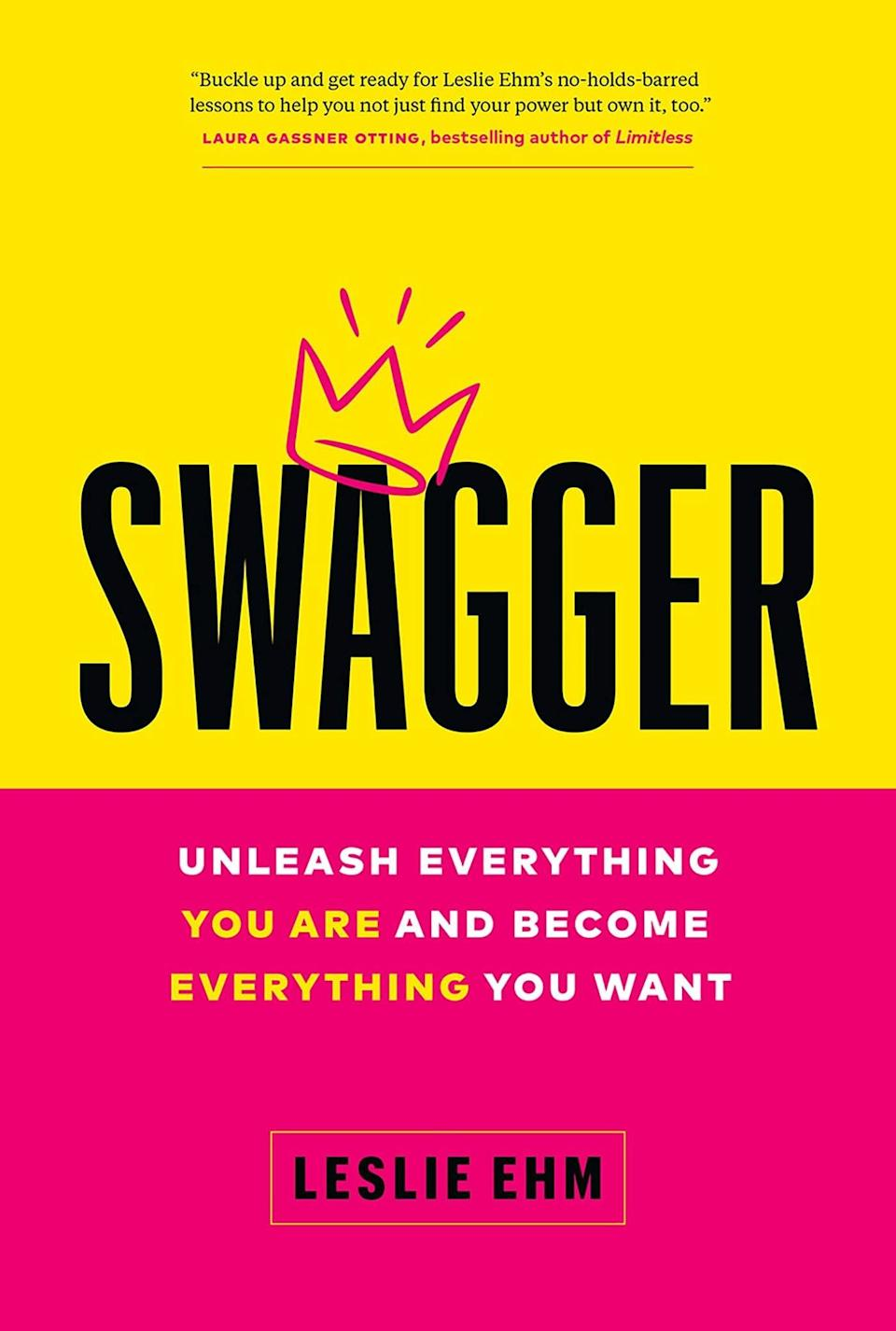 """<p>Find out how to """"navigate the professional world with authenticity and badassery"""" in Leslie Ehm's <span><strong>Swagger: Unleash Everything You Are and Become Everything You Want</strong>.</span> Say goodbye to the """"swagger blockers"""" or people and ideals that are holding you back from being the most authentic you. Manifest and relinquish your newfound swagger by discovering the things that inspire you to be a joyful, powerful, more confident you.</p>"""