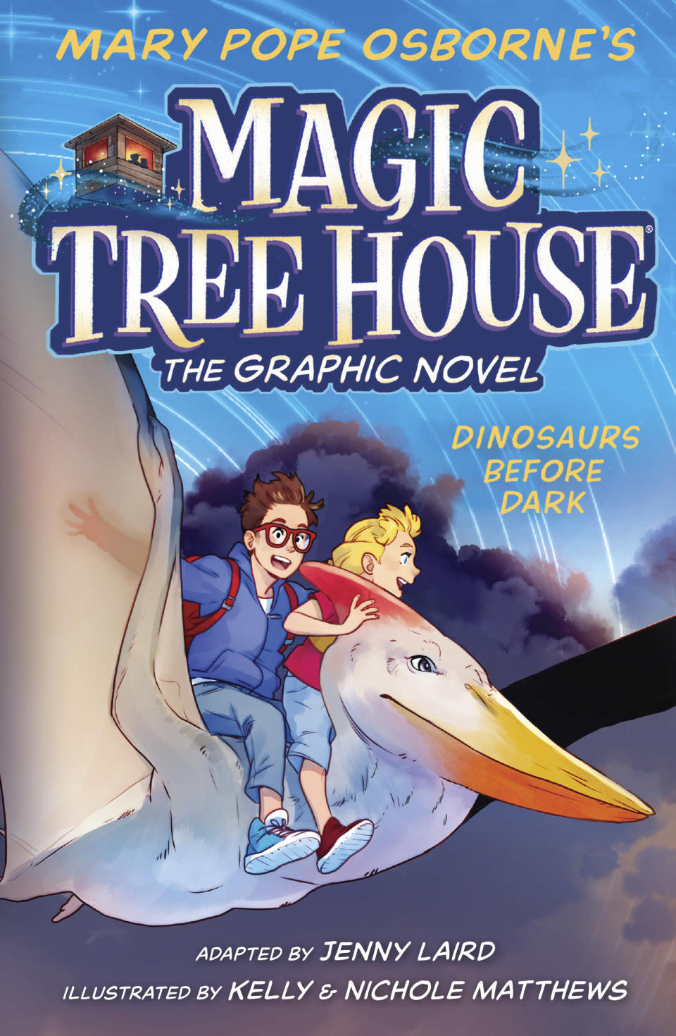 "This cover image released by Random House Children's Books shows ""Dinosaurs Before Dark"" the first release of Mary Pope Osborne's ""Magic Tree House: The Graphic Novel"" series, scheduled for release on May 4. (Random House Children's Books via AP)"