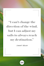 <p>I can't change the direction of the wind, but I can adjust my sails to always reach my destination. </p>