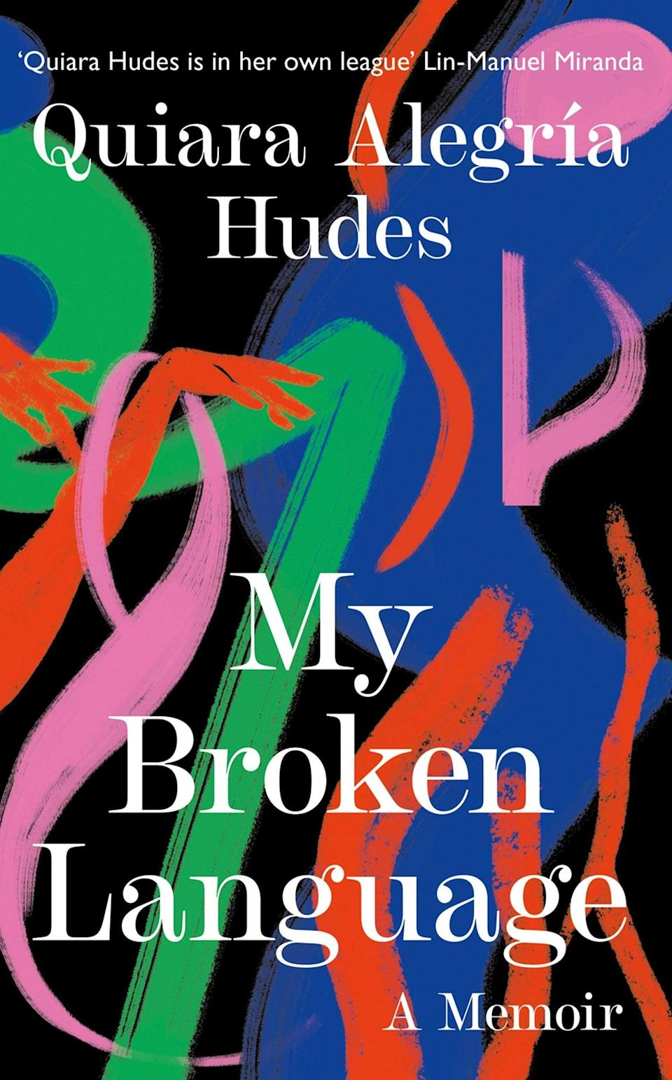 """<em><strong>My Broken Language: A Memoir </strong></em><strong>by Quiara Alegría Hudes </strong><br><br>If coming-of-age stories are your books of choice, then Quiara Alegría Hudes' memoir about her young life and finding her voice is exactly what you need. Growing up with a Jewish atheist father and a devoutly religious Puerto Rican mother, Quiara found her identity as a young person entirely confusing. When her dad was home, the entire house spoke English; when he left, her mother filled her north Philadelphia home with Spanish. As an adult, she began to reflect on what it meant to be raised in different cultures and how the strong women in her life had moulded her. Embarking on a journey to find her own personal truth, the memoir speaks to the power of art and what the meaning of home really represents.<br><br><em>Available to purchase now.</em><br><br><strong>Quiara Alegria Hudes</strong> My Broken Language: A Memoir, $, available at <a href=""""https://uk.bookshop.org/books/my-broken-language-a-memoir-9780008464622/9780008464622"""" rel=""""nofollow noopener"""" target=""""_blank"""" data-ylk=""""slk:bookshop.org"""" class=""""link rapid-noclick-resp"""">bookshop.org</a>"""