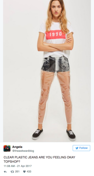 Topshop started selling a pair of pants that are 100 percent polyurethane and therefore completely see-through. They're also $100.