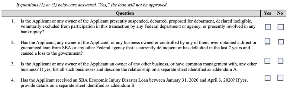 The first question on the SBA's application for PPP funds asks if the borrower is in bankruptcy proceedings.