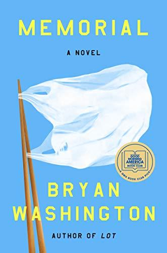 """Memorial: A Novel"" by Bryan Washington (Amazon / Amazon)"