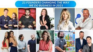 21 Founders Changing The Way We Do Business