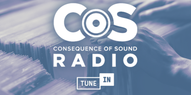 This Week on Consequence of Sound Radio on TuneIn