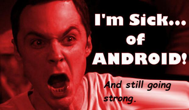 sick-of-android-2014-622.jpg
