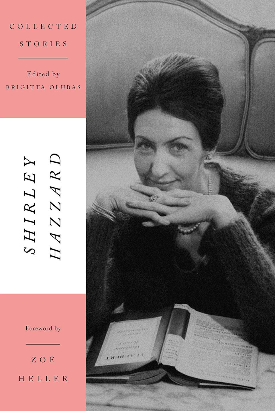 <p><span><strong>Collected Stories</strong></span> by Shirley Hazzard gathers 28 of the acclaimed author's short stories together for the first time. This expansive collection combines her previous two volumes of short stories, <strong>Cliffs of Fall</strong> and <strong>People in Glass Houses</strong>, alongside two previously unpublished stories and other uncollected works in one tome that's perfect for new and seasoned fans of Hazzard alike. </p> <p><em>Out Nov. 3</em></p>