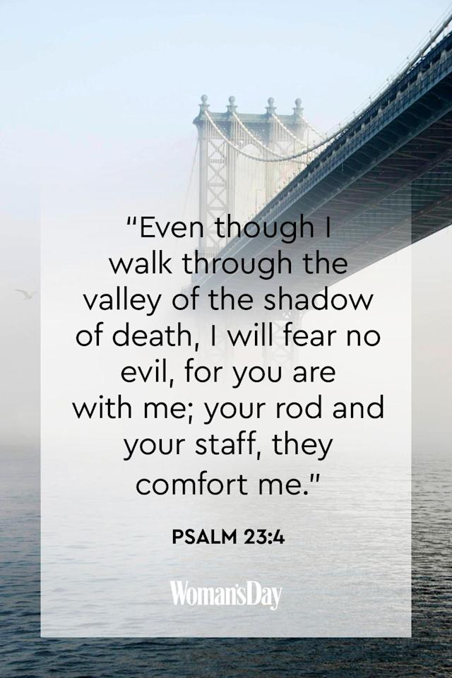 """<p>""""Even though I walk through the valley of the shadow of death, I will fear no evil, for you are with me; your rod and your staff, they comfort me.""""</p><p><strong>The Good News: </strong>Even death cannot separate us from the never-failing love of God.</p>"""