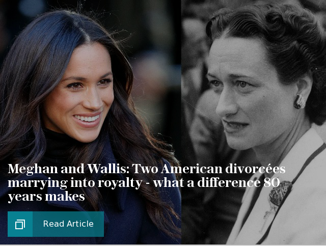 Meghan and Wallis: Two American divorcées marrying into royalty - what a difference 80 years makes