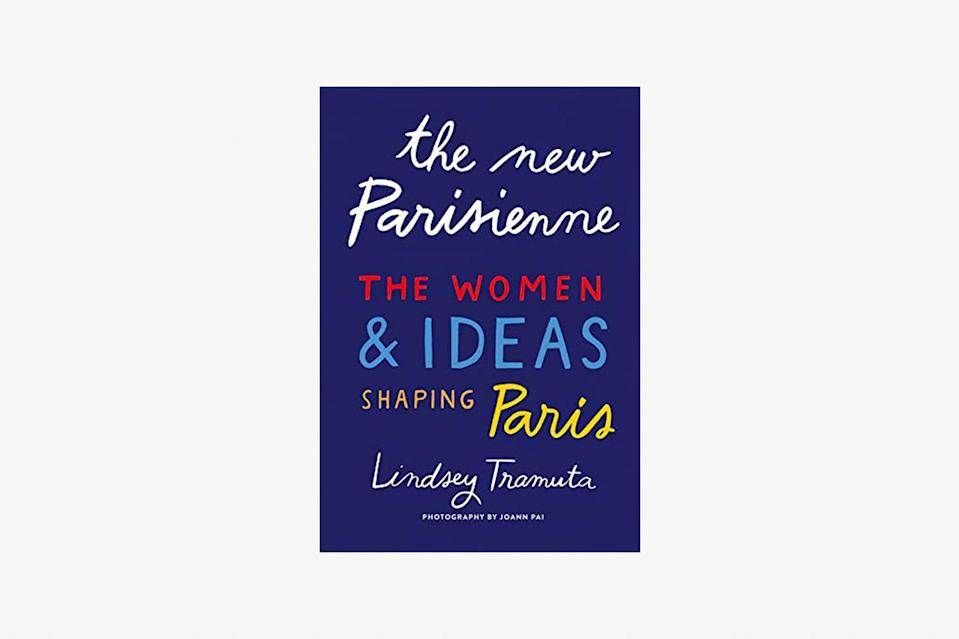 """Lindsey Tramuta's <em>The New Parisienne: The Women & Ideas Shaping Paris</em> spotlights the women behind that irresistible Parisian magic, from artists and creators to politicians and restaurant-owners. Filled with peeks inside some of the city's most interesting spaces—think beautiful homeware stores, chic bistros, and quirky design studios—it's guaranteed to provide some inevitable bragging rights the next time you plan a trip there. $27, Bookshop. <a href=""""https://bookshop.org/books/new-paris-the-people-places-ideas-fueling-a-movement/9781419742811"""" rel=""""nofollow noopener"""" target=""""_blank"""" data-ylk=""""slk:Get it now!"""" class=""""link rapid-noclick-resp"""">Get it now!</a>"""