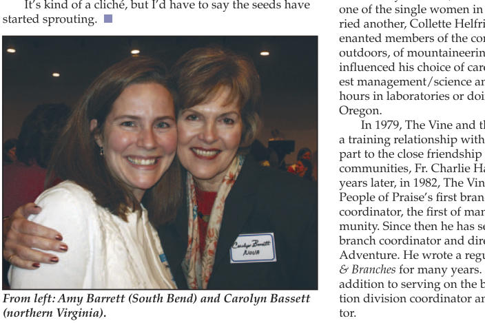 "In this page from the May 2006 issue of Vine and Branches produced by People of Praise, Amy Coney Barrett is seen at left in the photo at a People of Praise Leaders' Conference for Women in 2006. Barrett, President Donald Trump's nominee for the U.S. Supreme Court, has close ties to People of Praise, a charismatic Christian religious group that holds men are divinely ordained as the ""head"" of the family and faith. Barrett has not commented publicly about her own or her family's involvement, and a People of Praise spokesman declined to say whether she and her husband are current members. (People of Praise via AP)"