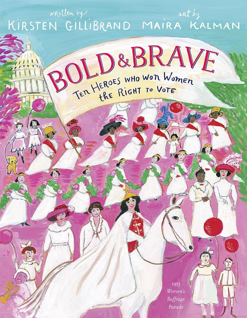 """Sen. Kirsten Gillibrand shares the stories of famous suffragists in this book published ahead of the 100th anniversary of the 19th Amendment.<i>(Available <a href=""""https://www.amazon.com/Bold-Brave-Heroes-Women-Right/dp/052557901X"""" target=""""_blank"""" rel=""""noopener noreferrer"""">here</a>)</i>"""