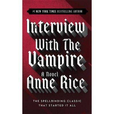 "<p><strong>Ballantine Books</strong></p><p>target.com</p><p><strong>$7.19</strong></p><p><a href=""https://www.target.com/p/interview-with-the-vampire-by-anne-rice-paperback/-/A-53748703"" rel=""nofollow noopener"" target=""_blank"" data-ylk=""slk:Shop Now"" class=""link rapid-noclick-resp"">Shop Now</a></p><p>Anne Rice's book follows a young reporter as he speaks to a vampire about his life leading up to modern times. If you're wondering why it sounds familiar, perhaps you should watch the 1994 film (starring <a href=""https://www.menshealth.com/entertainment/a32628505/brad-pitt-hair-quarantine/"" rel=""nofollow noopener"" target=""_blank"" data-ylk=""slk:Brad Pitt"" class=""link rapid-noclick-resp"">Brad Pitt</a>) after finishing the novel. </p>"