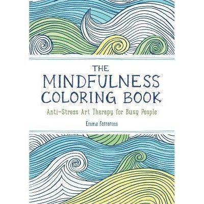 """<p><strong>Emma Farrarons</strong></p><p>Target</p><p><strong>$6.49</strong></p><p><a href=""""https://www.target.com/p/the-mindfulness-coloring-book-by-emma-farrarons-paperback/-/A-80234893"""" rel=""""nofollow noopener"""" target=""""_blank"""" data-ylk=""""slk:shop now"""" class=""""link rapid-noclick-resp"""">shop now</a></p><p>You used to draw on the corners of your papers too, didn't you? Another thing we have in common. If you're looking for a book you can color, while daydreaming, these easy designs make that possible. Mindfulness is all about being aware of what you are doing when you are doing it. Take a break from being a genius and crack open this book when need to slow down and enjoy the present.</p>"""