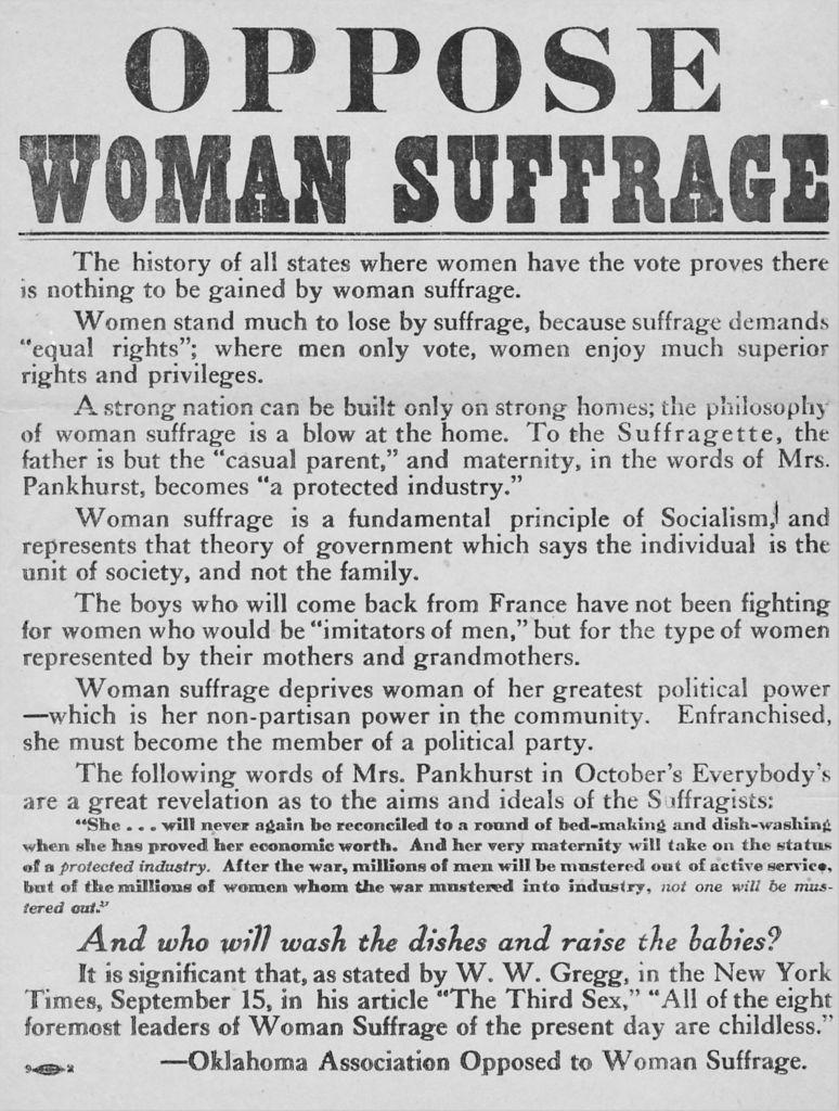 """A circa 1918 anti-suffrage poster or broadside, issued by the Oklahoma Association Opposed to Woman Suffrage.<span class=""""copyright"""">Florey Suffrage Collection/Gado—Getty Images</span>"""