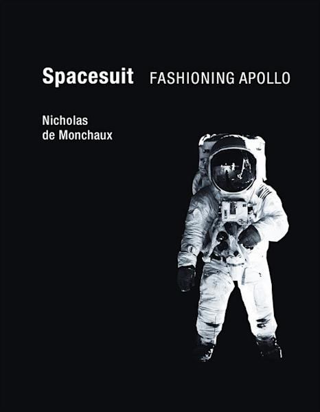 """The cover art for """"Spacesuit: Fashioning Apollo"""" by Nicholas de Monchaux. The book is being adapted for a Warner Bros. Pictures' movie."""