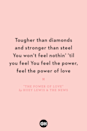 <p>Tougher than diamonds and stronger than steel</p><p>You won't feel nothin' 'til you feel</p><p>You feel the power, feel the power of love</p>