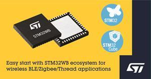 Easy start with STM32WB ecosystem for wireless BLE/Zigbee/Thread applications