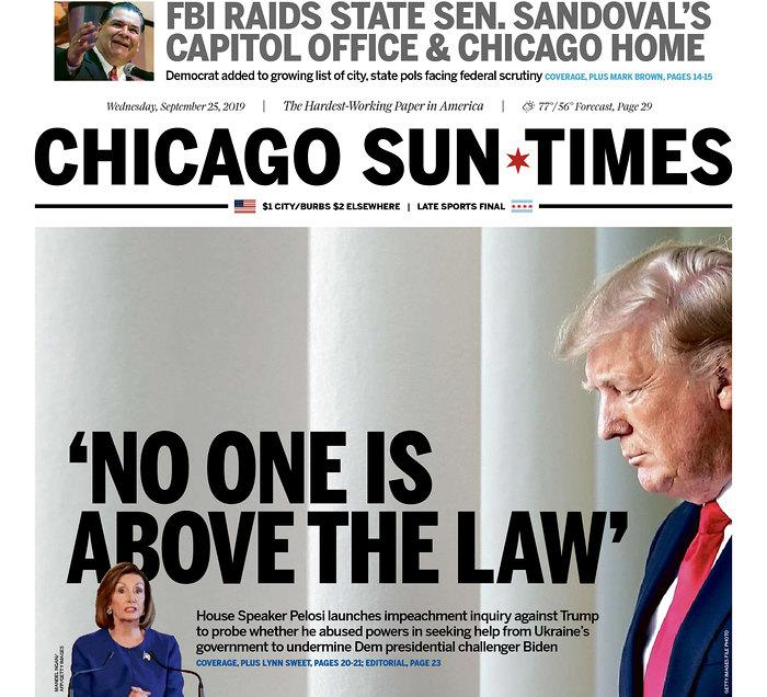 """""""No One Is Above The Law"""" Chicago Sun-Times Published in Chicago, Ill. USA. (newseum.org)"""