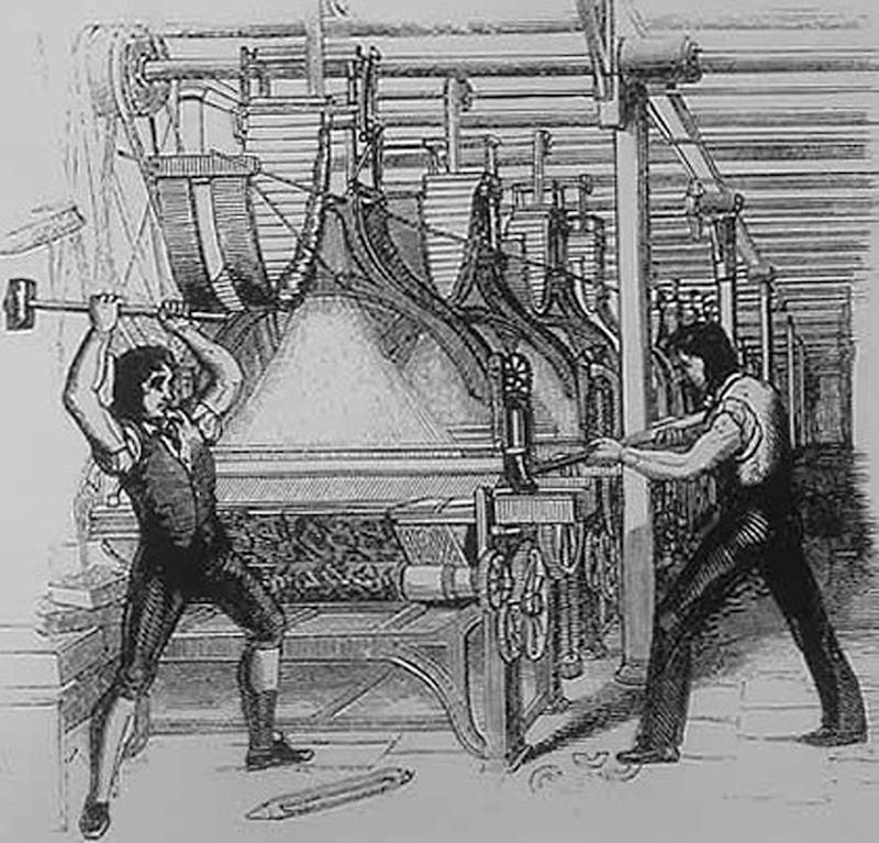 Luddites: They raged against the machine and lost