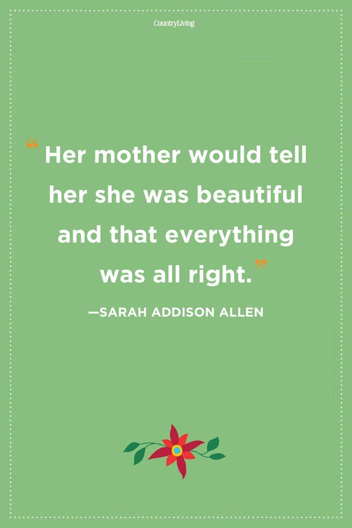 """<p>""""Her mother would tell her she was beautiful and that everything was all right""""</p>"""