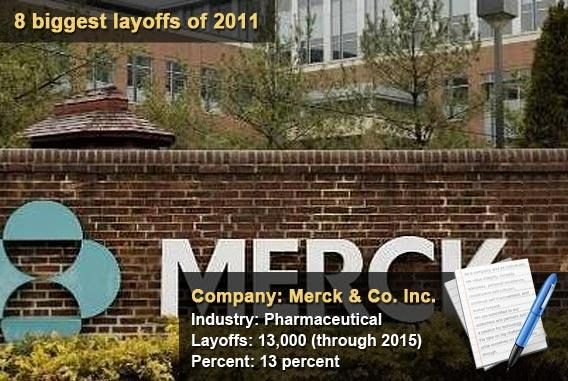 8 biggest layoffs of 2011 - Merck