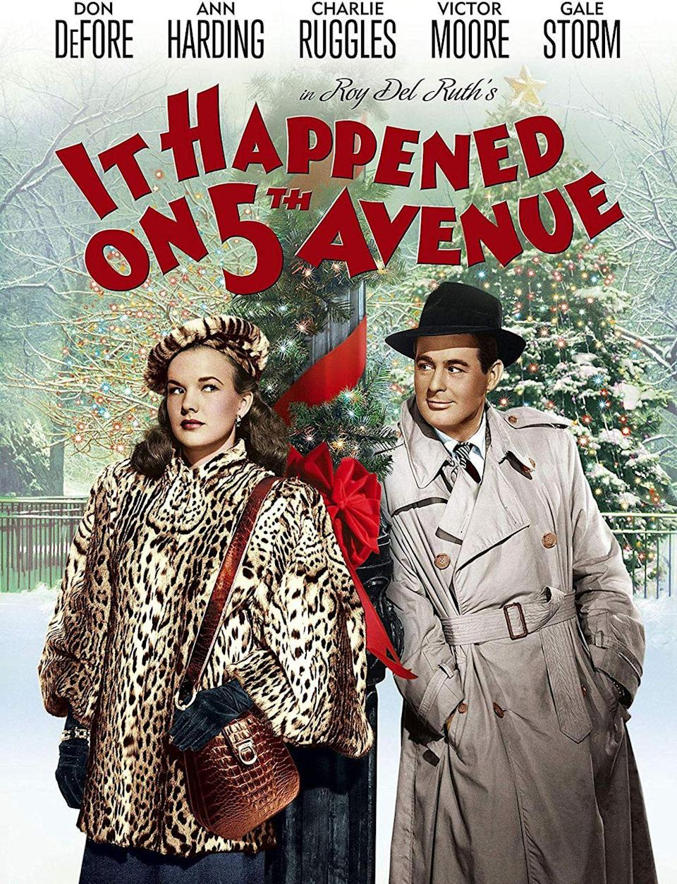 """<p>Set in New York during the holidays, this classic black-and-white film is about a homeless man who squats in a 5th Avenue mansion while the owners are wintering somewhere warmer.</p><p><a class=""""link rapid-noclick-resp"""" href=""""https://www.amazon.com/Happened-5th-Avenue-Don-DeFore/dp/B00AM1YQ84/?tag=syn-yahoo-20&ascsubtag=%5Bartid%7C10055.g.1315%5Bsrc%7Cyahoo-us"""" rel=""""nofollow noopener"""" target=""""_blank"""" data-ylk=""""slk:WATCH NOW"""">WATCH NOW</a></p>"""