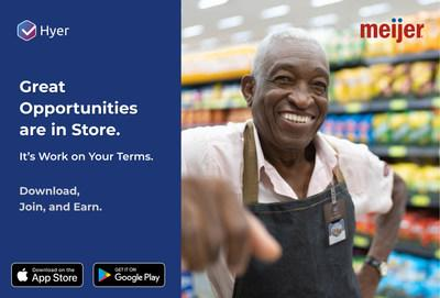 The pioneer of the modern retail super center, Meijer, is now on the forefront of today's retail employment experience. With Hyer, you can discover great flexible positions, work on your own terms and earn extra money at Meijer.