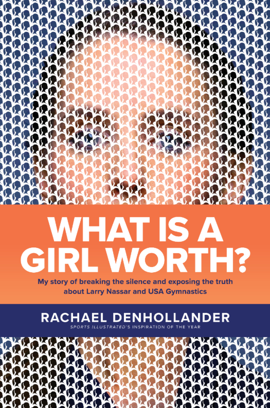 """The book cover for Rachael Denhollander's memoir titled """"What Is a Girl Worth?"""" which will be released in September."""