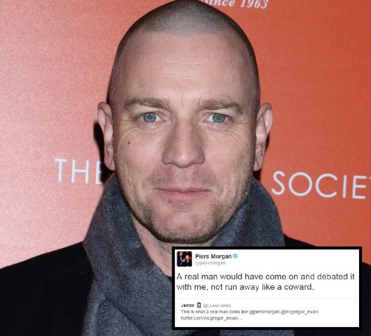 """<p><br />Actor Ewan McGregor impressed his fans earlier this year when he pulled out of his Good Morning Britain appearance after learning that Piers is the host. The star was unimpressed with Piers' negative comments about the Women's March, tweeting: """"Was going on Good Morning Britain, didn't realise @piersmorgan was host. Won't go on with him after his comments about #WomensMarch"""". Piers later accused Ewan of being a """"paedophile-loving hypocrite"""", citing his decision to work with director Roman Polanski. Yikes.</p>"""