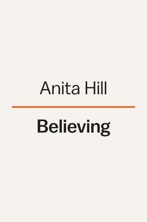 """<p><strong>random house</strong></p><p>penguinrandomhouse.com</p><p><strong>$30.00</strong></p><p><a href=""""https://www.penguinrandomhouse.com/books/671557/believing-by-anita-hill/"""" rel=""""nofollow noopener"""" target=""""_blank"""" data-ylk=""""slk:PRE-ORDER"""" class=""""link rapid-noclick-resp"""">PRE-ORDER</a></p><p>Anita Hill, who made history when she testified in 1991 against then-U.S. Supreme Court nominee Clarence Thomas with claims of sexual harassment, is a prominent lawyer, professor, and advocate. In <em>Believing</em>, she traces the history of gender violence in society and what she's learned in the decades since her testimony. </p><p><em>Available September 28, 2021</em></p>"""