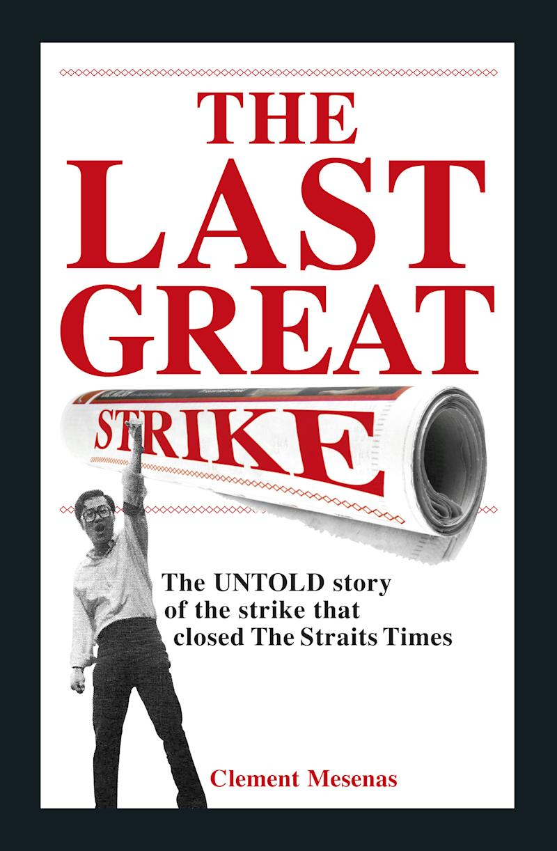 'The Last Great Strike' is a riveting tale of how a group of young journalists fought for their rights.