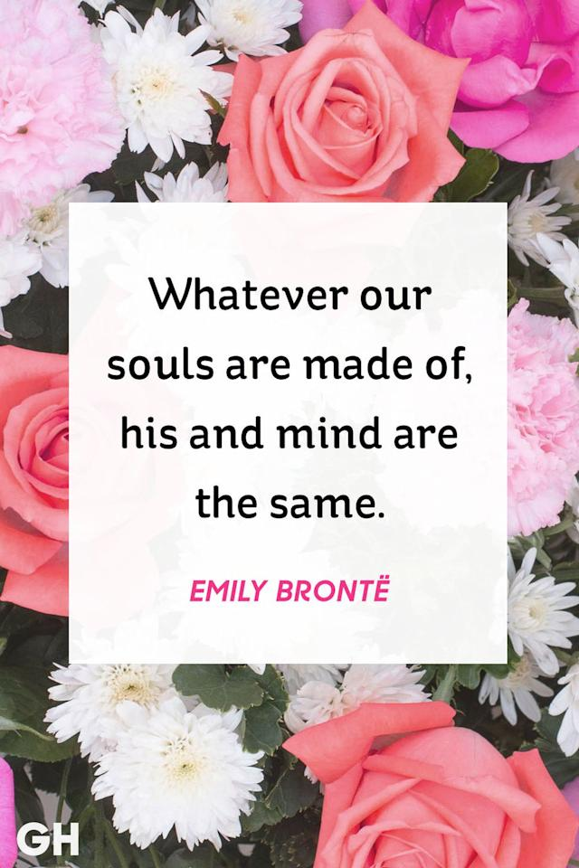 <p>Whatever our souls are made of, his and mind are the same. <br></p>