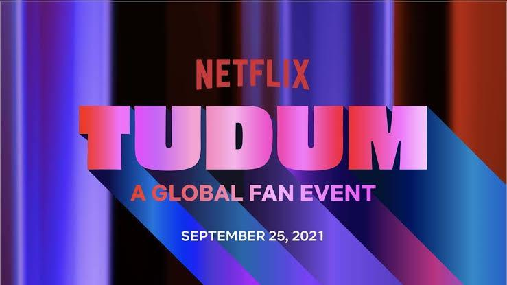 What to expect from Netflix's Tudum event?
