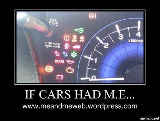 if cars had ME... all the dashboard lights are on, indicating malfunction