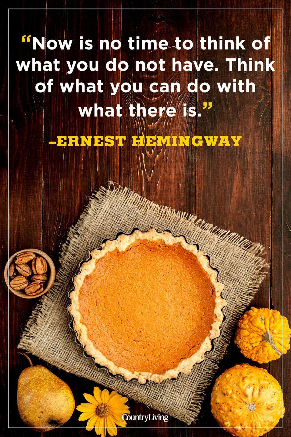 """<p>""""Now is no time to think of what you do not have. Think of what you can do with what there is.""""</p>"""
