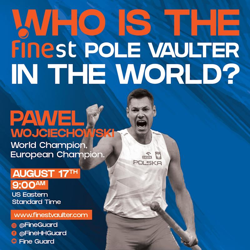 Fine Hygienic Holding will host a live, international pole vaulting competition on August 17