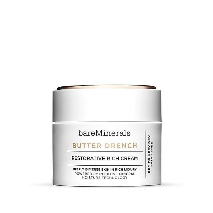 <p>If your skin craves moisture (and really, doesn't it always?), this night cream will make you feel like a princess. It's superthick, like the consistency of a good buttercream frosting - just don't eat it. If you're looking for something a little lighter, try its sister, Essential Moisturizing Soft Cream. It's light (perfect for oil-prone skin) and a great option for both night and day.</p> <p><span>BareMinerals Butter Drench</span> ($38)</p>