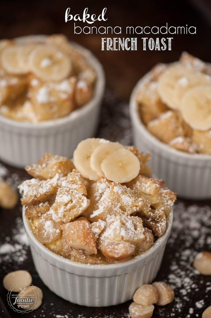 """<p><a href=""""http://selfproclaimedfoodie.com/baked-banana-macadamia-french-toast/"""" class=""""link rapid-noclick-resp"""" rel=""""nofollow noopener"""" target=""""_blank"""" data-ylk=""""slk:French toast"""">French toast</a> is the epitome of casual breakfast fare, but everyone knows it takes time to whip up. The beauty of this dish is that it is prepared and refrigerated the night before and then quickly baked in the morning.</p>"""