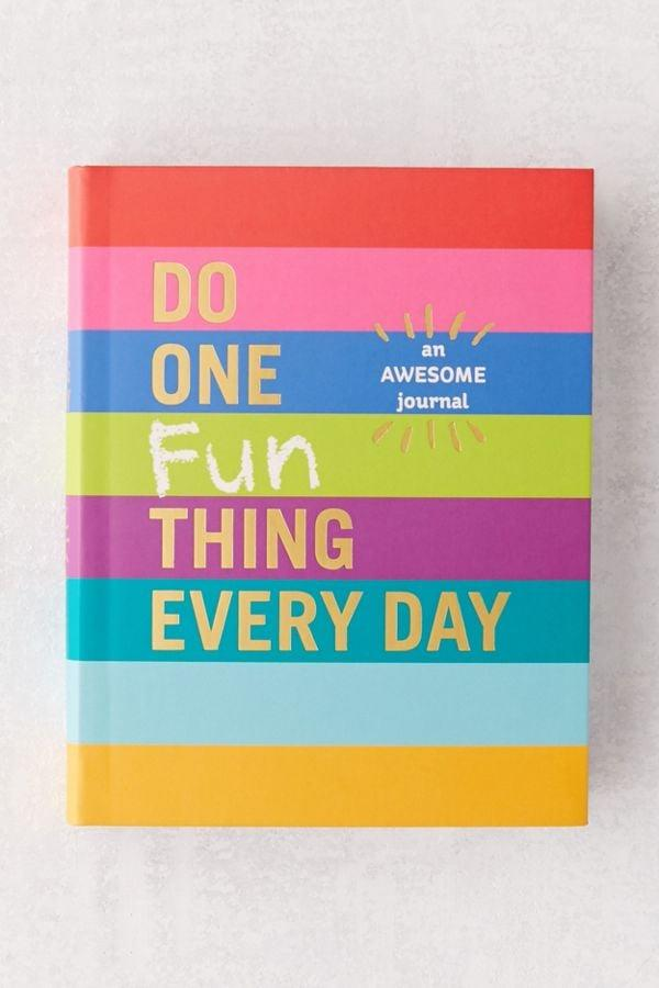 """<p>If you're always working, let this <a href=""""https://www.popsugar.com/buy/Do-One-Fun-Thing-Every-Day-Awesome-Journal-Robie-Rogge-amp-Dian-G-Smith-537424?p_name=Do%20One%20Fun%20Thing%20Every%20Day%3A%20An%20Awesome%20Journal%20By%20Robie%20Rogge%20%26amp%3B%20Dian%20G.%20Smith&retailer=urbanoutfitters.com&pid=537424&price=13&evar1=savvy%3Aus&evar9=46612302&evar98=https%3A%2F%2Fwww.popsugar.com%2Fphoto-gallery%2F46612302%2Fimage%2F47074303%2FDo-One-Fun-Thing-Every-Day-Awesome-Journal-By-Robie-Rogge-Dian-G-Smith&list1=shopping%2Cstress%2Ccollege%2Cnew%20years%20resolutions%2Corganization%2Cself%20improvement&prop13=api&pdata=1"""" rel=""""nofollow"""" data-shoppable-link=""""1"""" target=""""_blank"""" class=""""ga-track"""" data-ga-category=""""Related"""" data-ga-label=""""https://www.urbanoutfitters.com/shop/do-one-fun-thing-every-day-an-awesome-journal-by-robie-rogge-dian-g-smith?category=SEARCHRESULTS&amp;color=000"""" data-ga-action=""""In-Line Links"""">Do One Fun Thing Every Day: An Awesome Journal By Robie Rogge &amp; Dian G. Smith</a> ($13) inspire you to take a little more time for yourself.</p>"""