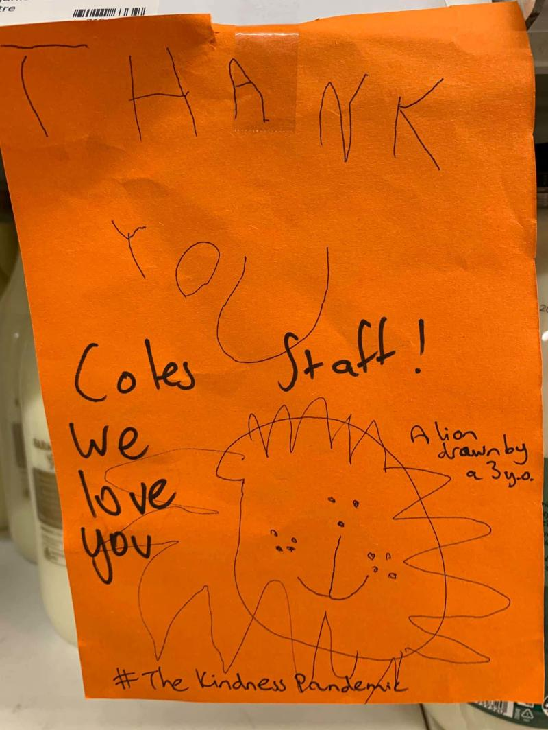 This three-year-old melted hearts with their cute thank-you note to Coles staff. Photo: Facebook (supplied).