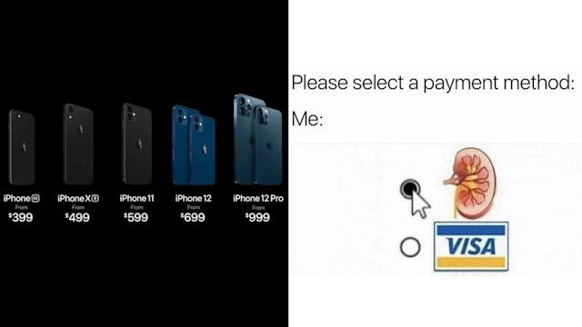 Iphone 12 Price Funny Memes Are Here To Crack Indians Up From Sell Kidney Jokes At The Price List To Iphone 12 Looking Like Iphone 5 Internet Explodes With Hilarious Posts